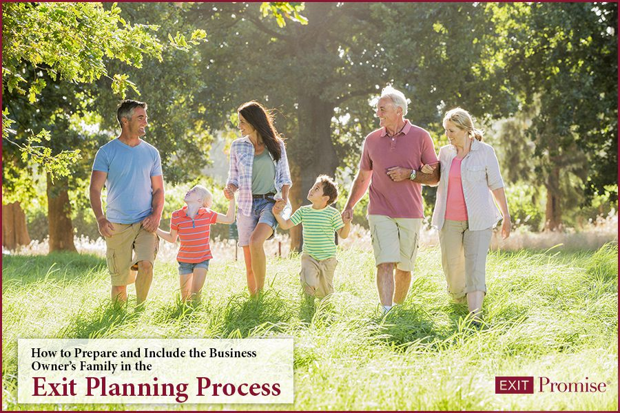 How to Prepare and Include the Business Owner's Family in the Exit Planning Process
