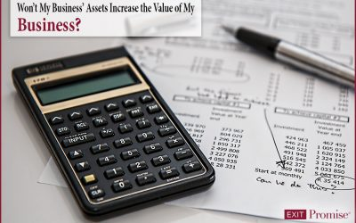 Won't My Business's Assets Increase the Value of my Business?
