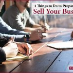 how do I prepare to sell my business